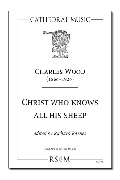 Wood: Christ who knows all his sheep (ed. Barnes)