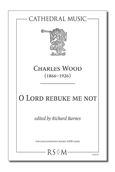 Wood: O Lord rebuke me not (ed. Barnes)