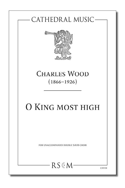 Wood: O King most high