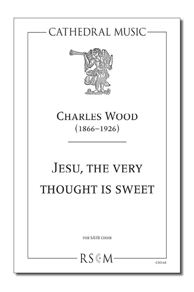 Wood: Jesu, the very thought is sweet
