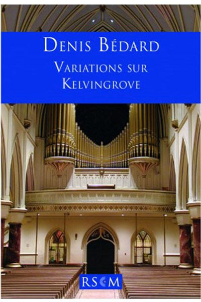 Bedard: Variations on Kelvingrove