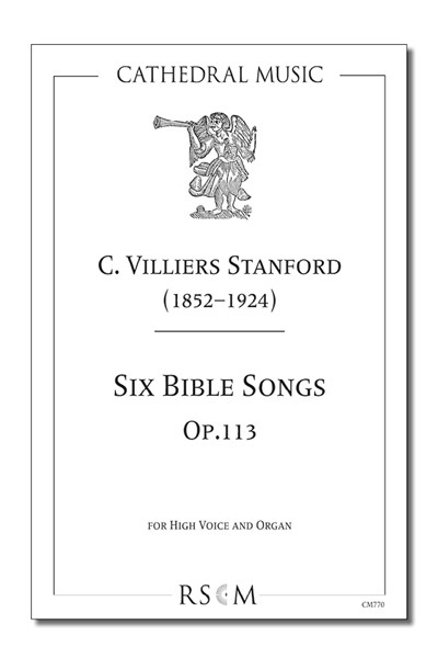 Stanford: Six Bible Songs, Op.113 (High voice)