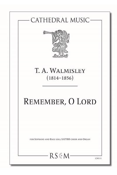 Walmisley: Remember, O Lord