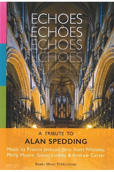 ECHOES - A TRIBUTE TO ALAN SPEDDING