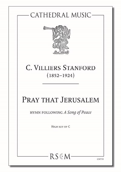 Stanford: Pray that Jerusalem (High key C)