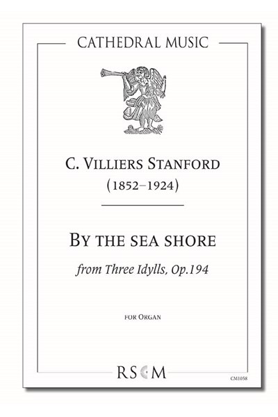 Stanford: By the sea shore (Three Idylls, No.1)
