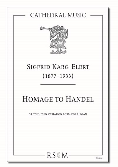 Karg-Elert: Homage to Handel