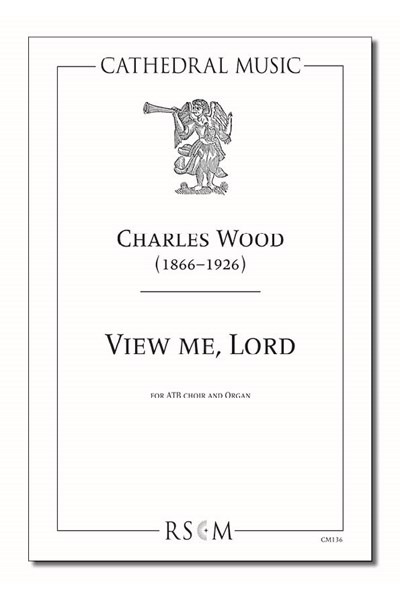 Wood: View me, Lord