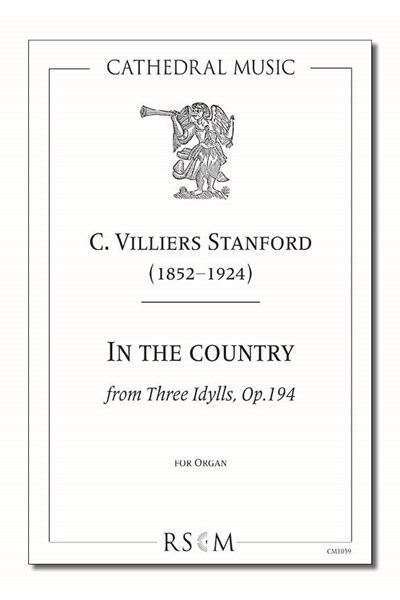 Stanford: In the country (Three Idylls, No.2)