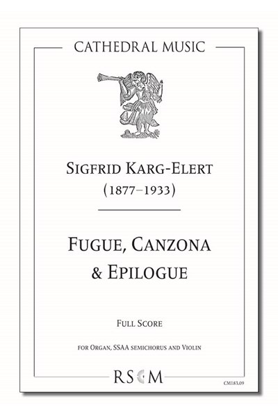 Karg-Elert: Fugue, Canzona & Epilogue (full score/violin part)