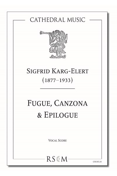 Karg-Elert: Fugue, Canzona & Epilogue (vocal score)