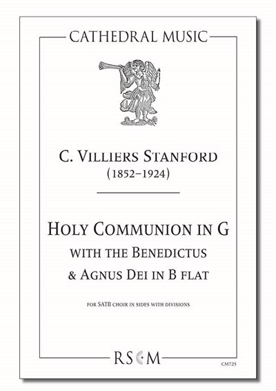 Stanford: Holy Communion in G (with Benedictus & Agnus Dei in B flat)