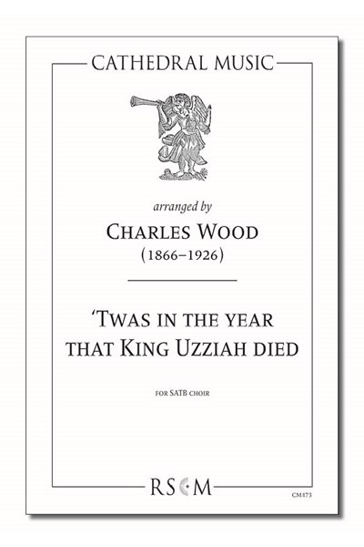 Wood: 'Twas in the year that King Uzziah died