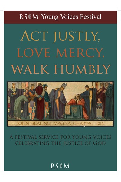 Act Justly, Love Mercy, Walk Humbly - Young Voices Festival