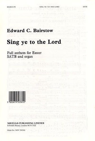 Bairstow: Sing ye to the Lord