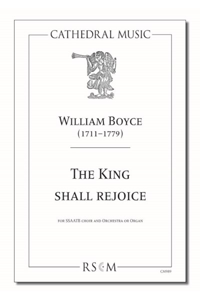 Boyce: The king shall rejoice