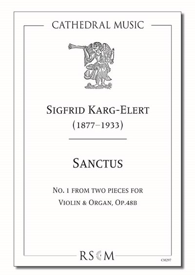 Karg-Elert: Sanctus (Two pieces for violin & organ, No.1)