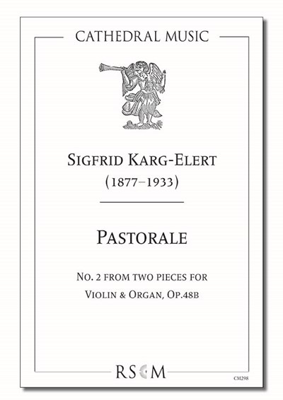 Karg-Elert: Pastorale (Two pieces for violin & organ, No.2)