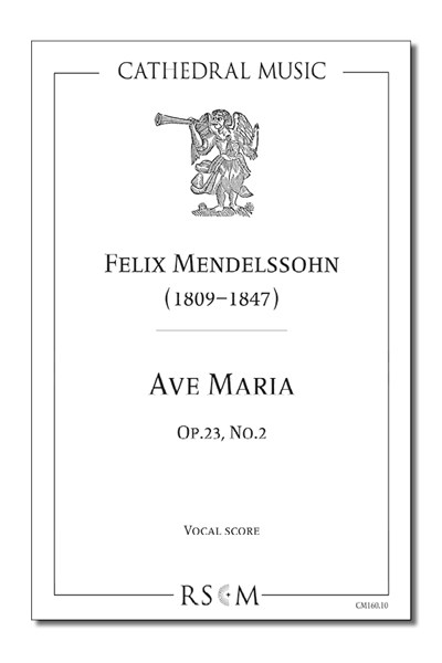 Mendelssohn: Ave Maria, Op.23 No.2 (Vocal score)