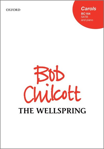 Chilcott: The Wellspring