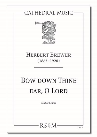 Brewer: Bow down thine ear, O Lord