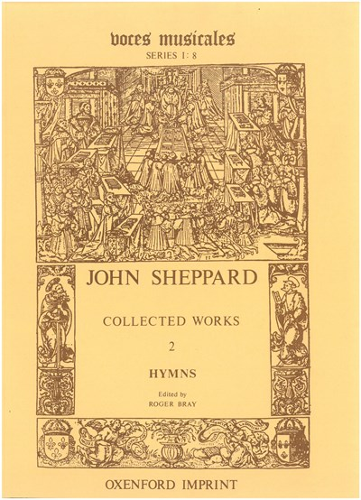 John Sheppard: Completed Works Volume 2