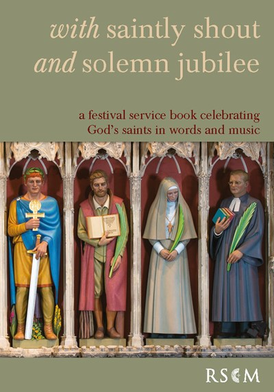 With saintly shout and solemn jubilee - Festival Service Book