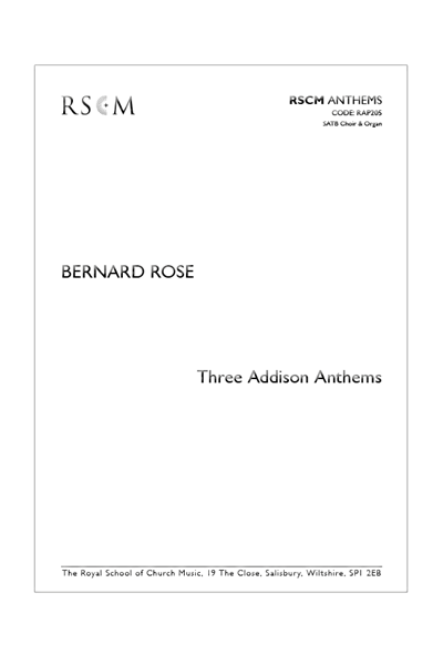 Rose: Three Addison Anthems
