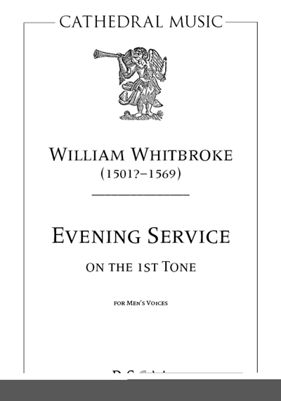 Whitbroke: Evening Service on the 1st Tone (Men's Voices)