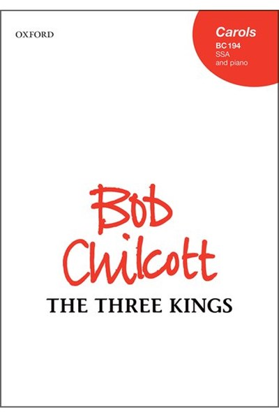 Chilcott: The Three Kings