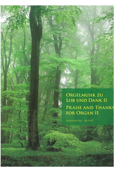 Praise and Thanks for Organ II