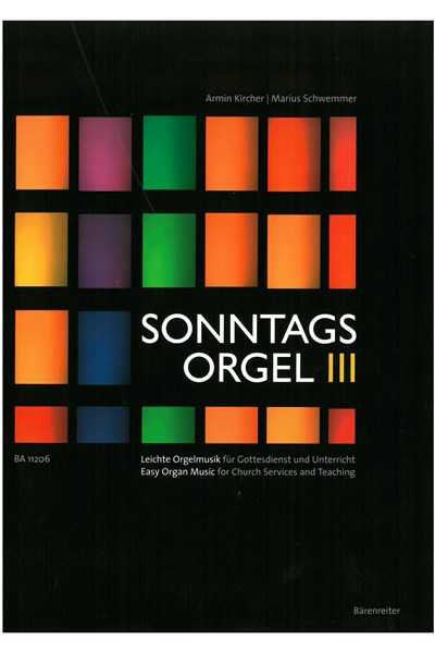 Kircher and Schemmer: Sonntagsorgel Volume 3