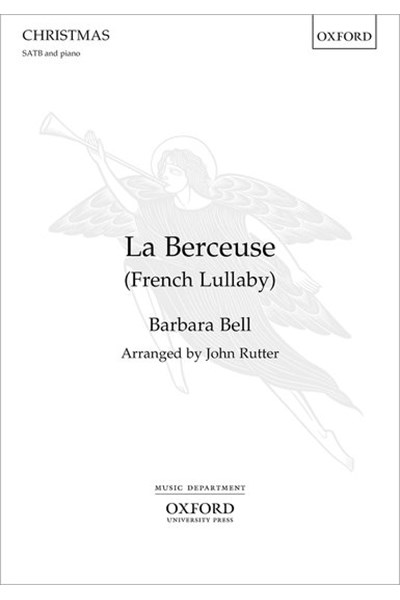 Bell arr. Rutter: La Berceuse (French Lullaby)