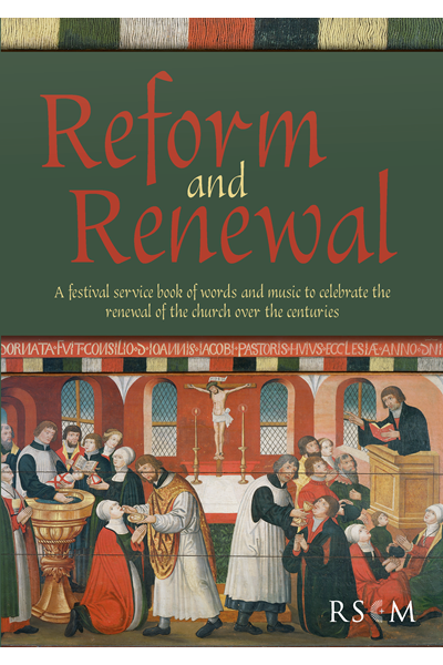 Reform and Renewal - Festival Service Book
