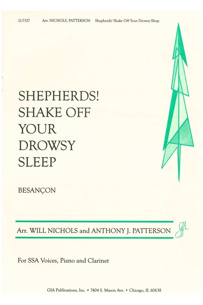Besançon arr. Nichols/Patterson: Shepherds! Shake off your drowsy sleep