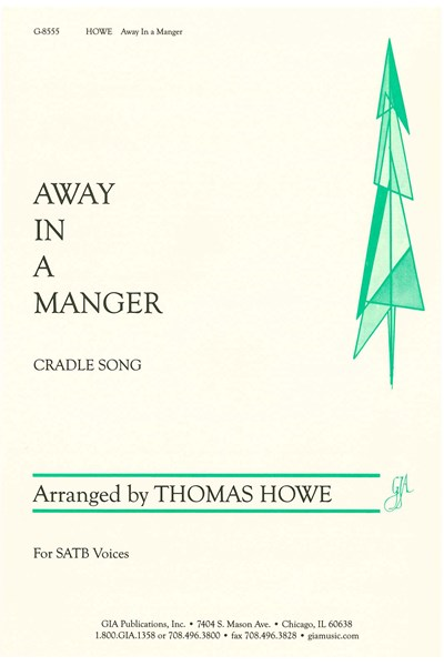 Howe arr.: Away in a manger (Cradle Song)
