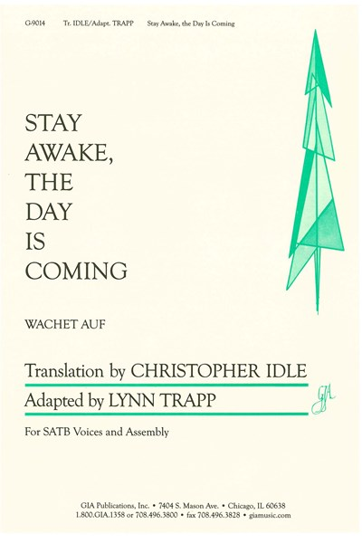 Trapp ad.: Stay awake, the day is coming (Wachet auf)