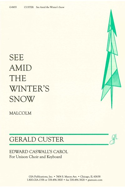 Custer: See amid the winter's snow (Edward Caswall's carol)