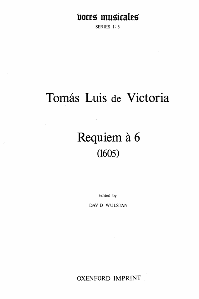 VICTORIA: Requiem Mass for 6 voices (1605) ed. David Wulstan