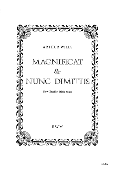 Wills, Arthur: Magnificat & Nunc dimittis in D for SATB Choir and Congregation