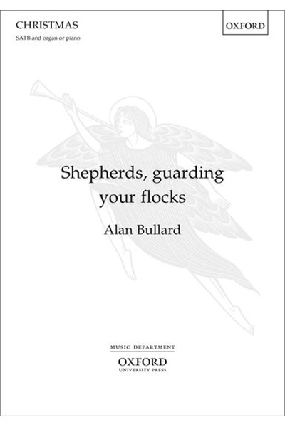 Bullard: Shepherds, guarding your flocks