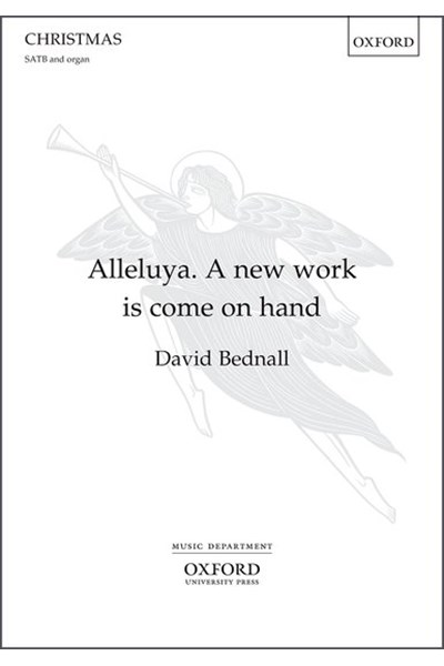 Bednall: Alleluya! A new work is come on hand