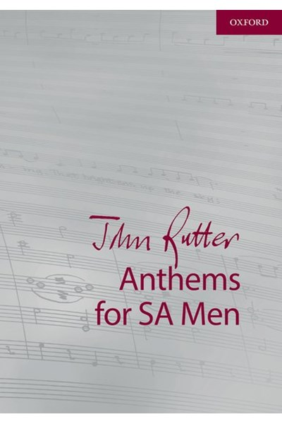 John Rutter Anthems for SA Men