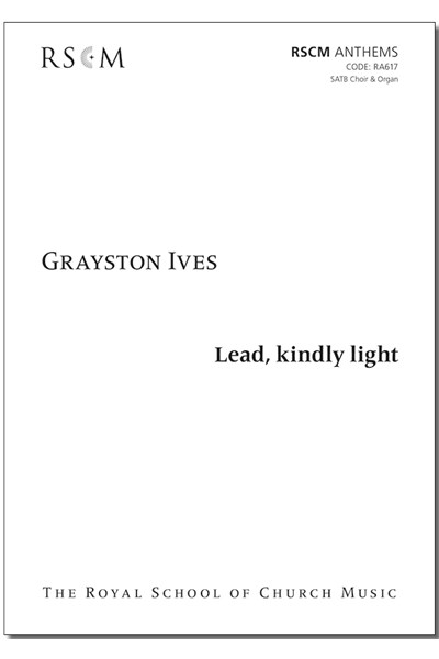 Ives: Lead, kindly light