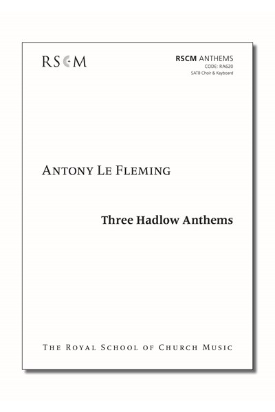 Le Fleming: Three Hadlow Anthems