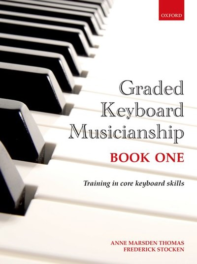 Graded Keyboard Musicianship Book 1