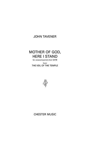 Tavener: Mother Of God, Here I Stand (SATB/Organ)