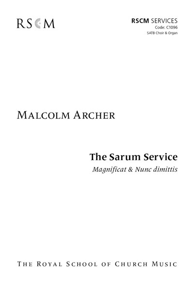Archer: The Sarum Service Magnificat & Nunc dimittis