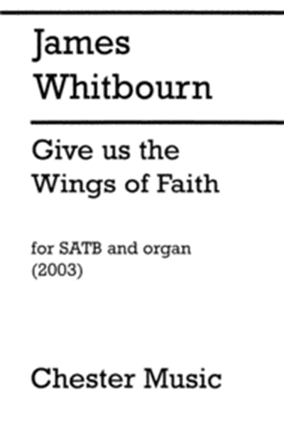 Whitbourn: Give us the wings of faith
