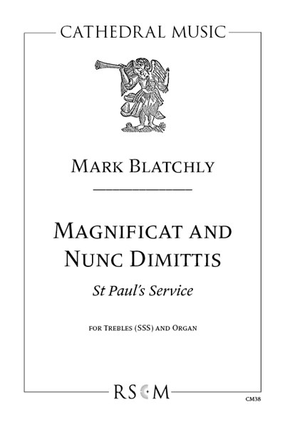 Blatchly: Magnificat and Nunc Dimittis, St Paul's Service